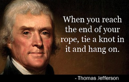 President Quotes | Tie A Knot And Hang On President Quote Fradel Barber
